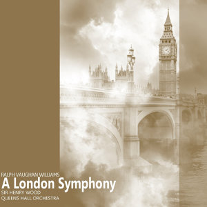 Williams: A London Symphony