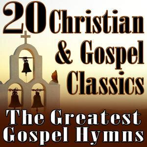 20 Christian & Gospel Classics (The Greatest Gospel Hymns)