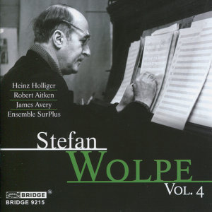 The Music of Stefan Wolpe, Vol. 4