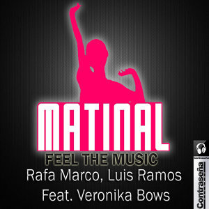 Mati-nal Feel the Music Feat Veronika Bows