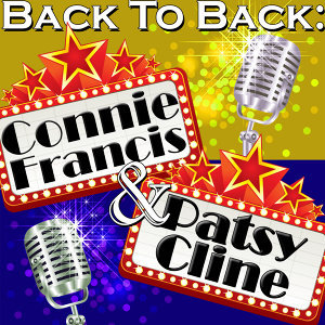 Back To Back: Connie Francis & Patsy Cline