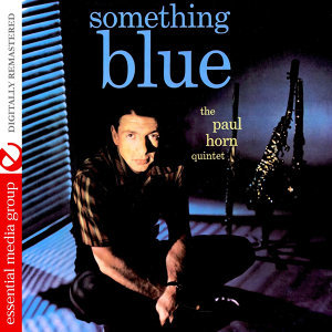 Something Blue (Digitally Remastered) - EP