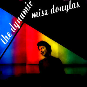 The Dynamic Miss Douglas