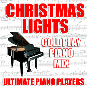 Christmas Lights (Coldplay Piano Mix)