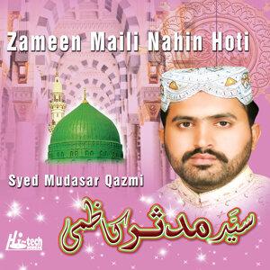 Zameen Maili Nahin Hoti - Islamic Naats