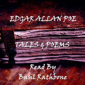 Edgar Allan Poe - Tales & Poems