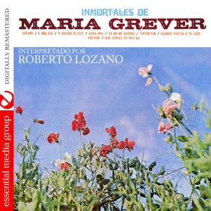 Immortales De Maria Grever (Digitally Remastered)