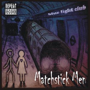 Matchstick Men - EP
