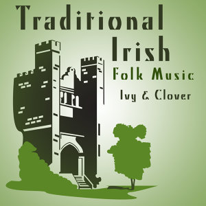 Traditional Irish Folk Music