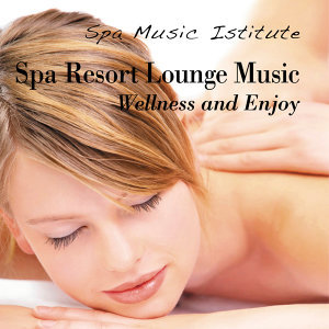 Spa Resort Lounge Music