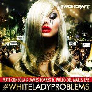 #whiteladyproblems