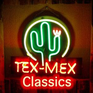 Tex Mex Classics