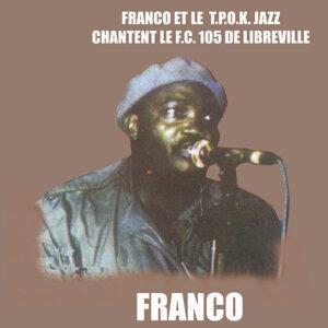 Chantent Le F.C. 105 DE Libreville