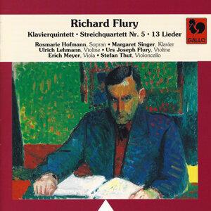 Richard Flury: Piano Quintet – String Quartet No. 5 – 13 Songs