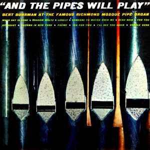 And The Pipes Will Play