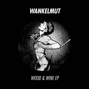 Wood & Wine EP