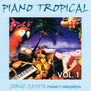 Piano Tropical Volume 1