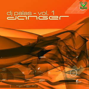 Vol.1 - Danger