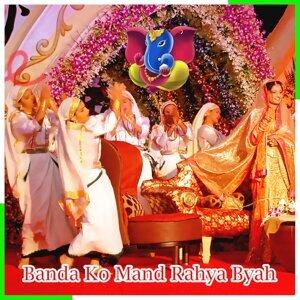 Banda Ko Mand Rahyo Byah