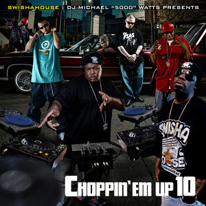 Choppin 'Em up 10