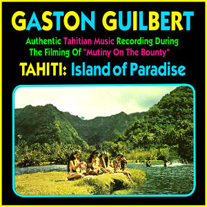 Tahiti: Island Of Paradise