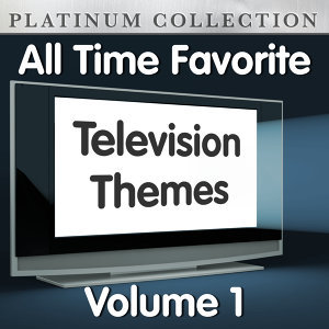 All Time Favorite Television Themes Vol 1