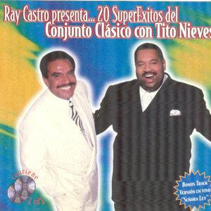 Ray Castro Presenta...20 Super Exitos Del Conjunto Clasico Con Tito Nieves