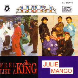 Julie Mango / Feel Like A King