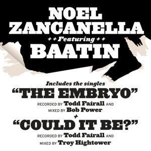 Noel Zancanella Featuring Baatin
