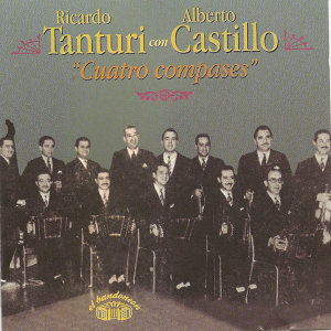 Ricardo Tanturi con Alberto Castillo - Cuatro compases