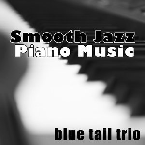 Smooth Jazz Piano Music