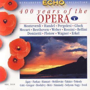 400 Years of the Opera - Vol.1 From the beginning to the middle 19th century