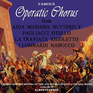 Famous Operatic Choruses