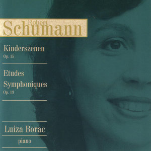 Schumann Kinderszenen / Etudes Symphoniques