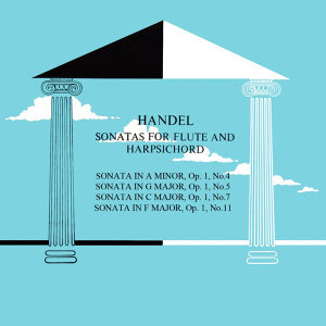 Handel Sonatas For Flute And Harpsichord
