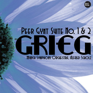 Grieg: Peer Gynt Suite No. 1 & 2