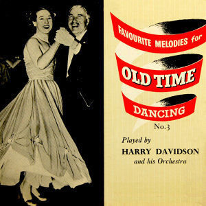 Favourite Melodies For Old Time Dancing
