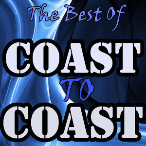 The Best Of Coast To Coast