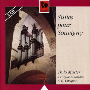 Suites pour Souvigny: Thilo Muster à l'orgue historique François-Henri Clicquot de Souvigny