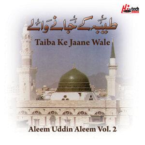 Taiba Ke Jaane Wale Vol. 2 - Islamic Naats