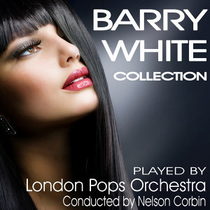 Barry White Collection - London Pops Orchestra