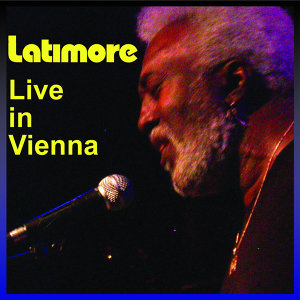 Latimore Live In Vienna