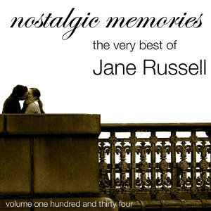 Nostalgic Memories-The Very Best Of Jane Russell-Vol. 134