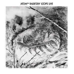 Radetzky Loops (Live)