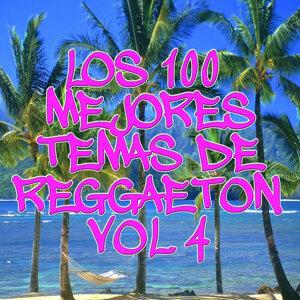 Los 100 Mejores temas de Reggaeton Vol 4