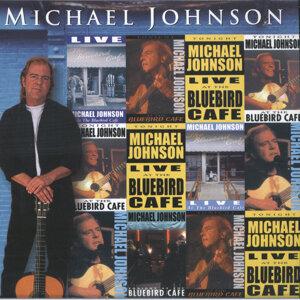 Michael Johnson Live At The Bluebird Café