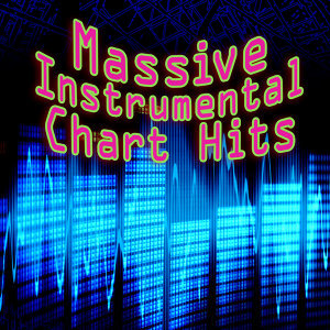 Massive Instrumental Chart Hits