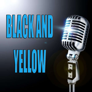 Black and Yellow (In the style of Wiz Khalifa) (Karaoke)