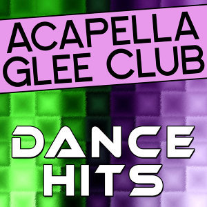 Acapella Glee Club - Dance Hits