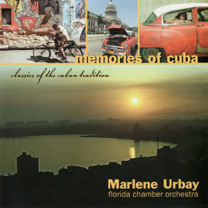 Memories of Cuba - Classics of the Cuban Tradition